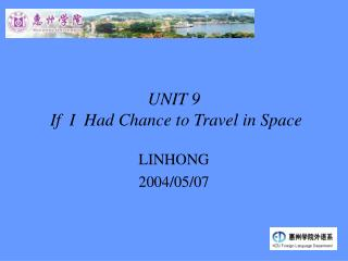UNIT 9   If  I  Had Chance to Travel in Space