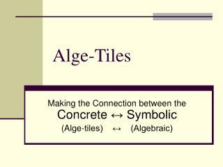 Alge-Tiles
