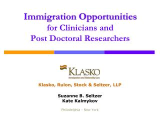 Immigration Opportunities  for Clinicians and Post Doctoral Researchers