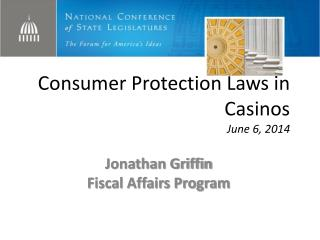 Consumer Protection Laws in Casinos June 6, 2014