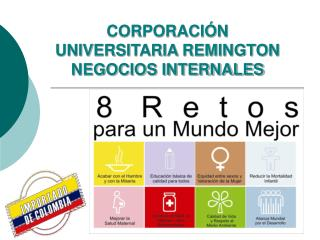 CORPORACIÓN UNIVERSITARIA REMINGTON NEGOCIOS INTERNALES