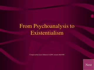 From Psychoanalysis to Existentialism