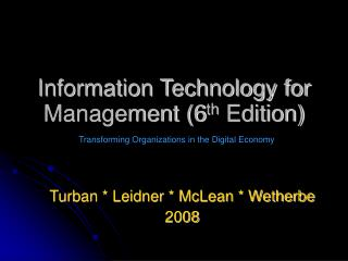 Information Technology for Management (6 th  Edition)