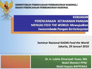 Seminar Nasional KADIN  Feed the World Jakarta, 29 Januari 2010