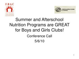 Summer and Afterschool Nutrition Programs are GREAT for Boys and Girls Clubs!