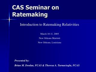 CAS Seminar on Ratemaking