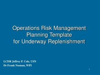 Operations Risk Management  Planning Template for Underway Replenishment
