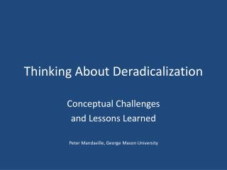 Thinking About Deradicalization