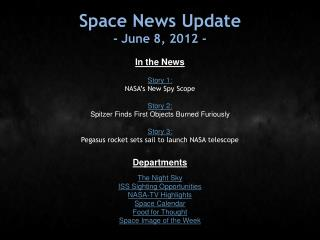 Space News Update - June 8, 2012 -