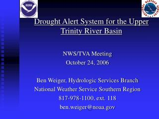 Drought Alert System for the Upper Trinity River Basin