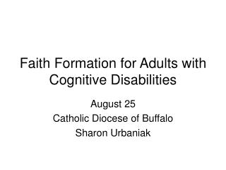 Faith Formation for Adults with Cognitive Disabilities