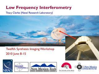 Low Frequency Interferometry