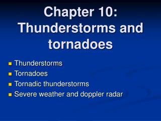 Chapter 10: Thunderstorms and tornadoes