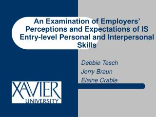 An Examination of Employers' Perceptions and Expectations of IS Entry-level Personal and Interpersonal Skills