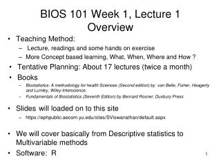 BIOS 101 Week 1, Lecture 1 Overview