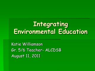 Integrating Environmental Education
