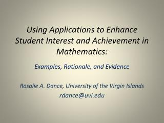 Using Applications to Enhance Student Interest and Achievement in Mathematics: