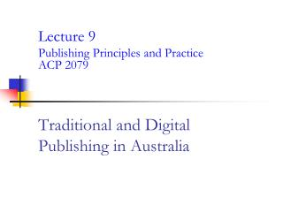 Traditional and Digital Publishing in Australia