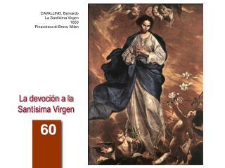 La devoción a la Santísima Virgen