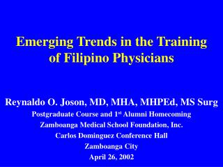 Emerging Trends in the Training of Filipino Physicians