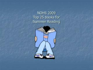 NOHS 2009 Top 25 books for Summer Reading