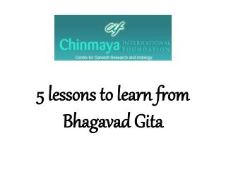 5 lessons to learn from Bhagavad Gita