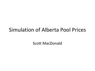 Simulation of Alberta Pool Prices