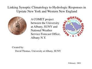 Linking Synoptic Climatology to Hydrologic Responses in Upstate New York and Western New England