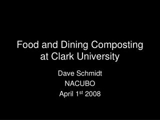 Food and Dining Composting at Clark University