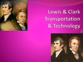 Lewis & Clark Transportation  & Technology