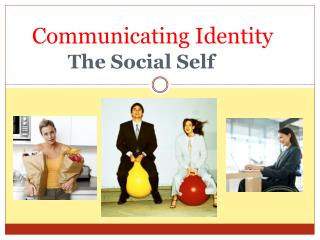 Communicating Identity