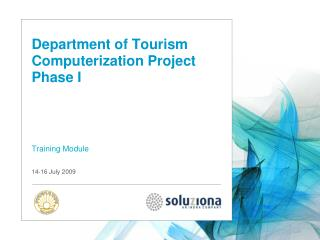 Department of Tourism Computerization Project Phase I