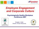 Employee Engagement and Corporate Culture   Psychologically Healthy Workplace Conference 2007