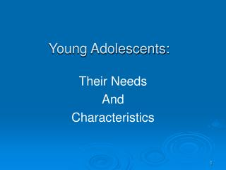 Young Adolescents: