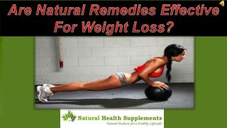 Are Natural Remedies Effective For Weight Loss?