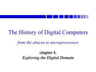 The History of Digital Computers
