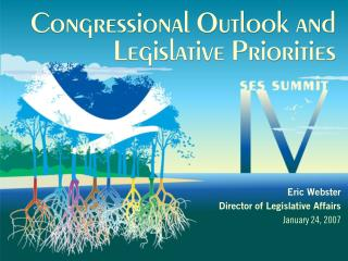 Congressional Outlook and Legislative Priorities