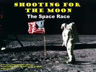 Shooting for  the Moon The Space Race