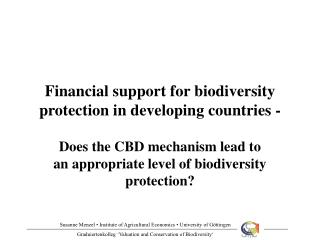 Financial support for biodiversity protection in developing countries -