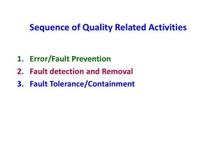 Sequence of Quality Related Activities