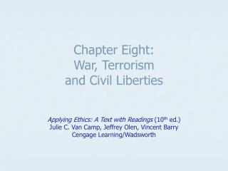 Chapter Eight: War, Terrorism  and Civil Liberties