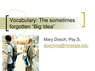 "Vocabulary: The sometimes forgotten ""Big Idea"""