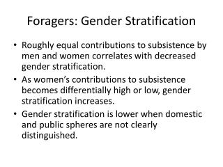 Foragers: Gender Stratification