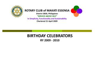 "ROTARY CLUB of MAKATI ESSENSA District 3830, Philippines ""SERVICE ABOVE SELF"""