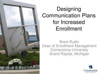 Designing Communication Plans for Increased Enrollment