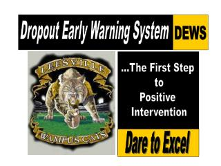 Dropout Early Warning System