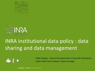 INRA  institutional  data  policy  : data sharing and data management