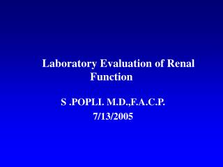 Laboratory Evaluation of Renal Function
