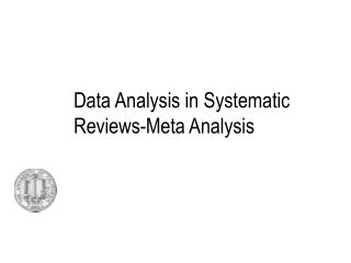 Data Analysis in Systematic Reviews-Meta Analysis