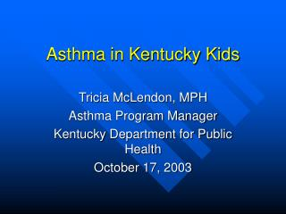 Asthma in Kentucky Kids